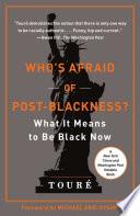 Who s Afraid of Post Blackness