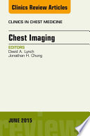 Chest Imaging  An Issue of Clinics in Chest Medicine