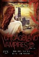 Chicagoland Vampires 12  Wie ein Biss in dunkler Nacht
