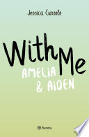 With Me  Amelia   Aiden  pack