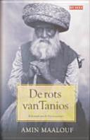 De rots van Tanios / druk 1