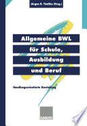 Allgemeine BWL für Schule, Ausbildung und Beruf