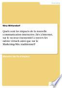 Quels sont les impacts de la nouvelle communication interactive, liés à Internet, sur le secteur énementiel à travers les salons virtuels ainsi que sur le Marketing-Mix traditionnel?