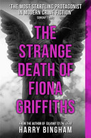 The Strange Death of Fiona Griffiths Boyfriend It S An Affirmation That She