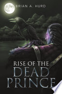 Rise of the Dead Prince