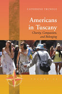 Americans in Tuscany