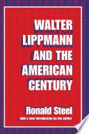 Walter Lippmann and the American Century   Mit Portr    2  Print
