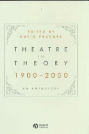 Theatre in theory, 1900-2000