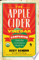 The Apple Cider Vinegar Companion  Simple Ways to Use Nature s Miracle Cure