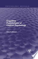 Cognitive Foundations of Clinical Psychology  Psychology Revivals