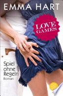 Love Games   Spiel ohne Regeln