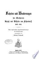 Fahrten und Wanderungen der Freiherren Joseph und Wilhelm von Eichendorff  1802 1814