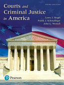 Courts and Criminal Justice in America  Student Value Edition