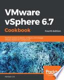 Vmware Vsphere 6 7 Cookbook