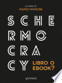 Schermocracy. Libro o ebook?
