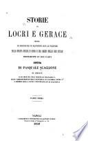 Storie di Locri e Gerace messe in ordine ed in rapporto con le vicende della Magna Grecia  di Roma  e del regno delle due Sicilie
