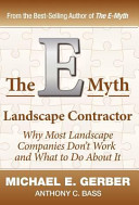The E Myth Landscape Contractor