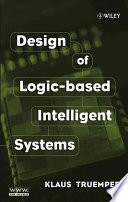 Design Of Logic Based Intelligent Systems