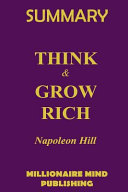 Summary   Think and Grow Rich by Napoleon Hill