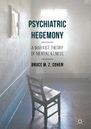 Psychiatric Hegemony