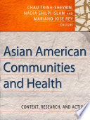 Asian American Communities and Health Public Health Perspective It Provides An