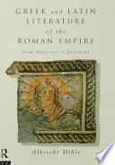 Greek and Latin Literature of the Roman Empire