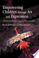 Empowering Children through Art and Expression