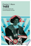 1493 : una nueva historia del mundo después de Colón