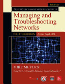 Mike Meyers Comptia Network Guide To Managing And Troubleshooting Networks Fourth Edition Exam N10 006