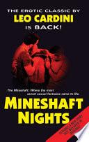 Mineshaft Nights