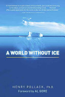 A World Without Ice Look At The Ramifications Of A World Without