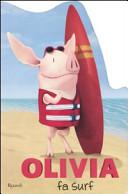 Olivia fa surf