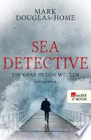 Sea Detective  Ein Grab in den Wellen