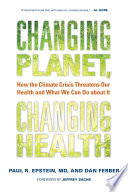 Changing Planet  Changing Health