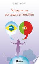 Dialoguer en portugais et br  silien