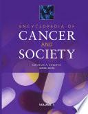 Encyclopedia of Cancer and Society