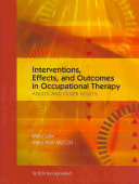 Interventions  Effects  and Outcomes in Occupational Therapy