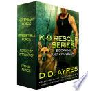 K 9 Rescue Series  Books 1 3   A Novella