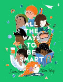 cover img of All the Ways to Be Smart