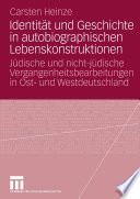 Identität und Geschichte in autobiographischen Lebenskonstruktionen