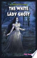 download ebook the white lady ghost pdf epub