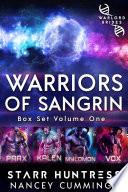 Warriors Of Sangrin Box Set Volume One