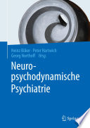 Neuropsychodynamische Psychiatrie