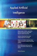 Applied Artificial Intelligence A Complete Guide 2020 Edition