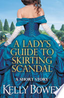 A Lady s Guide to Skirting Scandal