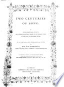 Two Centuries Of Song Or Lyrics Madrigals Sonnets And Other Occasional Verses Of The English Poets Of The Last Two Hundred Years With Critical And Biographical Notes By Walter Thornbury Illustrated By Eminent Artists With Coloured Borders Designed By H Shaw Etc book
