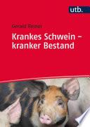 Krankes Schwein - kranker Bestand