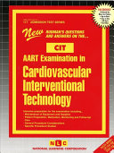 Arrt Examination in Cardiovascular Interventional Technology  Cit