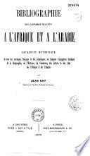 Bibliographie des ouvrages relatifs à l'Afrique et à l'Arabie