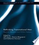 Rethinking Transnational Men : how the immense transnational changes...